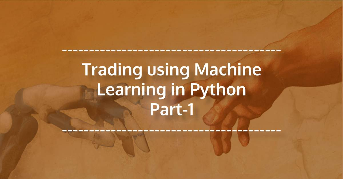 Trading using Machine Learning in Python